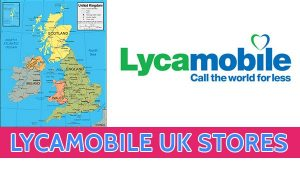 Lycamobile uk Stores