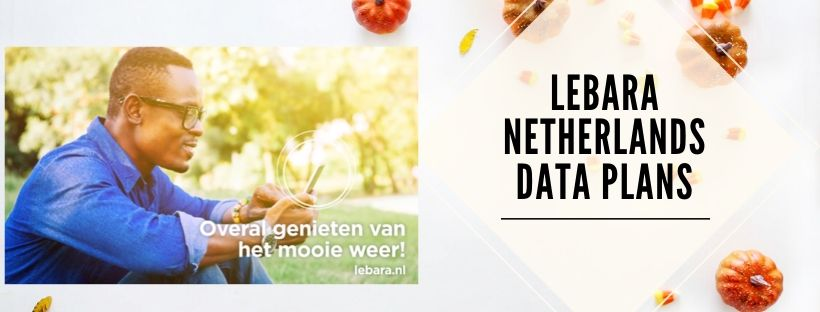 Data Packages for Lebara Netherlands Customers