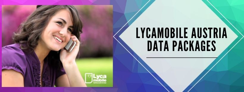 Lycamobile Data Plans for Austria