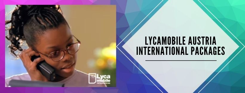 Lycamobile Austria international call plans